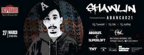 Superloft apresenta o rapper Shawlin_2015