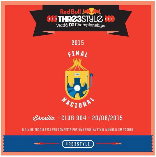 Red Bull Thre3style Final 2015 Etapa Brasil