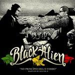 Black Alien - Babylon by Gus – Vol. II No Princípio Era o Verbo