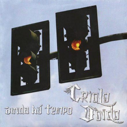 Criolo - Ainda Há Tempo (2006)