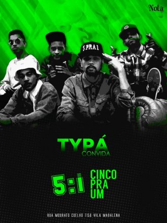 DJ Typá convida 5 pra 1