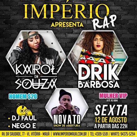 Império Rap com Karol de Souza e Drik Barbosa
