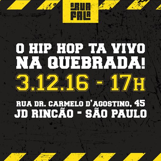 """Música, dança e muita cultura Hip Hop no """"A Rua Fala"""", dia 3 de Dezembro em São Paulo"""