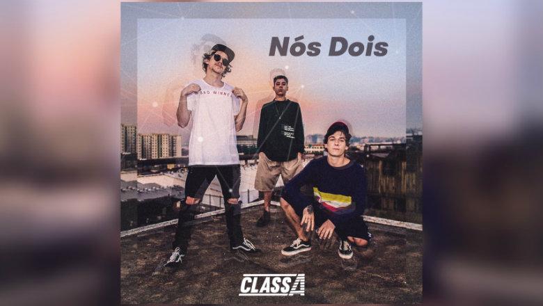 90d70d62b2d Class A lança seu primeiro single pela Warner Music Brasil ...